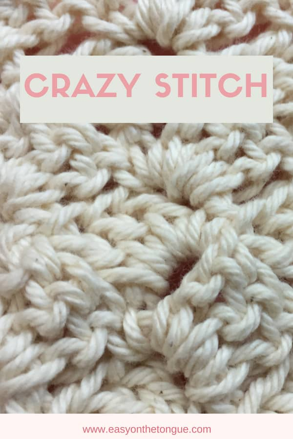 Quick And Easy Crochet Stitches How To Crochet Crazy Stitch