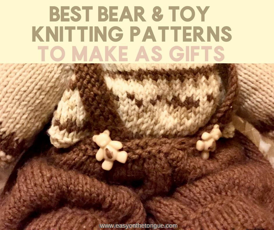 The Best Bear Knitting Patterns To Make As Gifts
