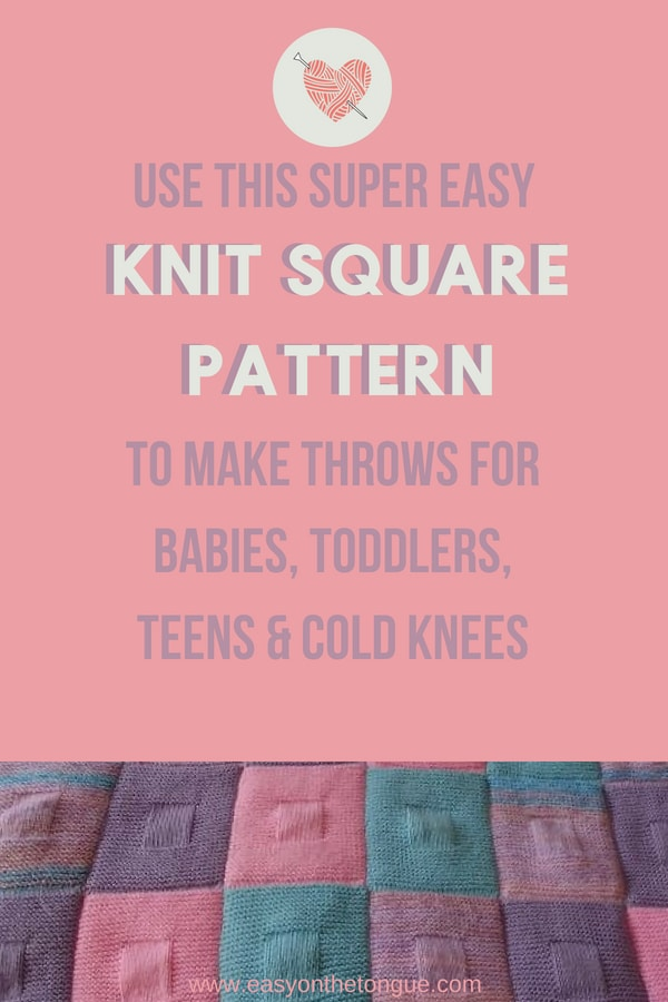 Easy Knit Square Pattern That Youll Love To Make