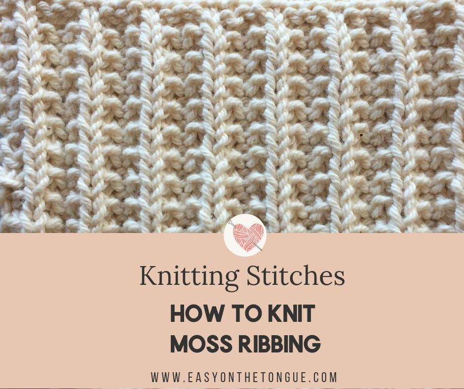 How To Knit Moss Rib