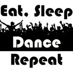 Eat, Sleep, Dance, Repeat – Premium T-Shirt or Hoodie