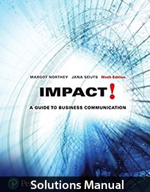 /assets/Northey 9e (Impact A Guide to Business Communication 9e)/SM49NORH39Impact A Guide to Business Communication 9th Edition Solutions Manual By Northey.zip