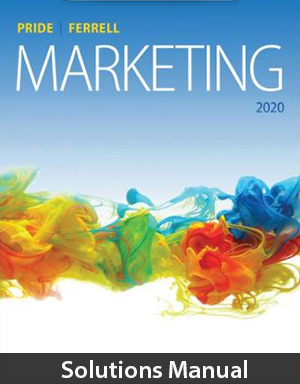 Marketing 2020 20th Edition Solutions Manual By Pride