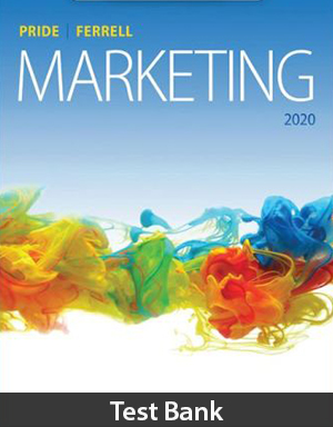 Marketing 2020 20th Edition Test Bank By Pride