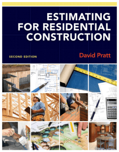 Estimating for Residential Construction 2nd Edition Solutions Manual By Pratt