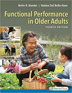 Functional Performance in Older Adults 4th Edition Test Bank By Bonder