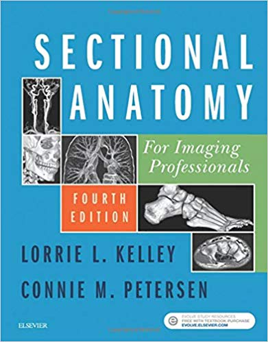 Sectional Anatomy for Imaging Professionals 4th Edition Test Bank By Kelley