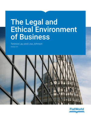 The Legal and Ethical Environment of Business 3.0 Test Bank By Lau