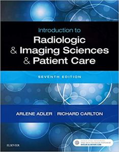 Introduction to Radiologic and Imaging Sciences and Patient Care 7th Edition Test Bank By Adler