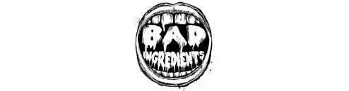 Bad Ingredeients Records