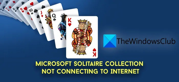 Microsoft Solitaire Collection not connecting to Internet