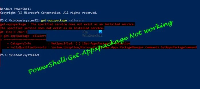 PowerShell Get-Appxpackage Not working