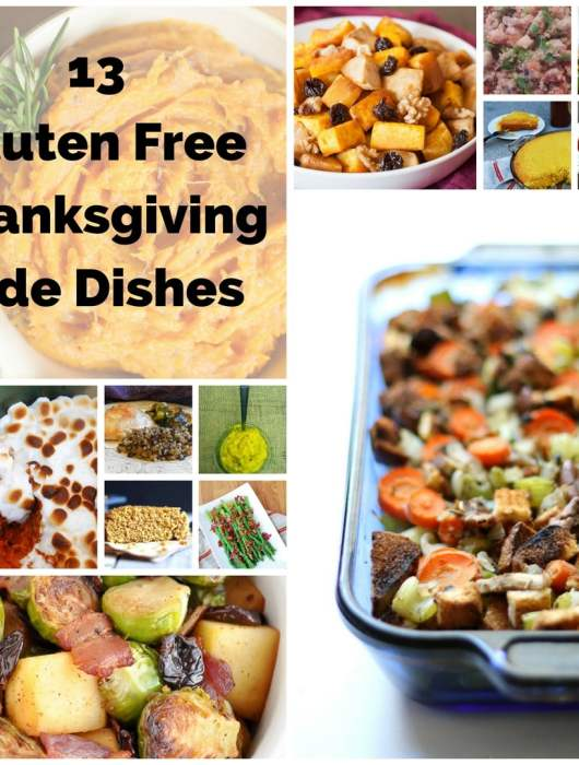 These 13 Must Try Gluten Free Thanksgiving Side Dishes are your key to an amazing Thanksgiving for the entire family, regardless of food sensitivities.