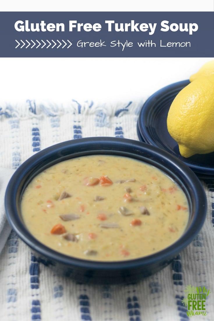 Gluten Free Turkey Soup- Greek Syle with Lemon