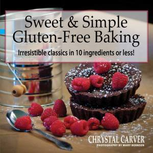 Sweet and Simple Gluten Free Baking