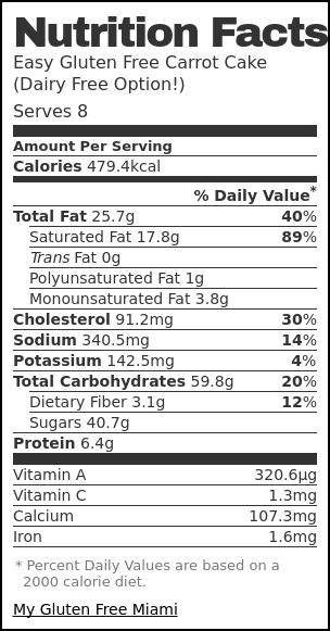 Nutrition label for Easy Gluten Free Carrot Cake (Dairy Free Option!)