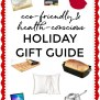 Everyone On Your List 2019 Holiday Gift Guide Eco