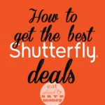 How to get the best Shutterfly deals