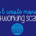 Don't waste money on networking scams