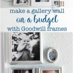 Make a gallery wall on a budget with Goodwill frames