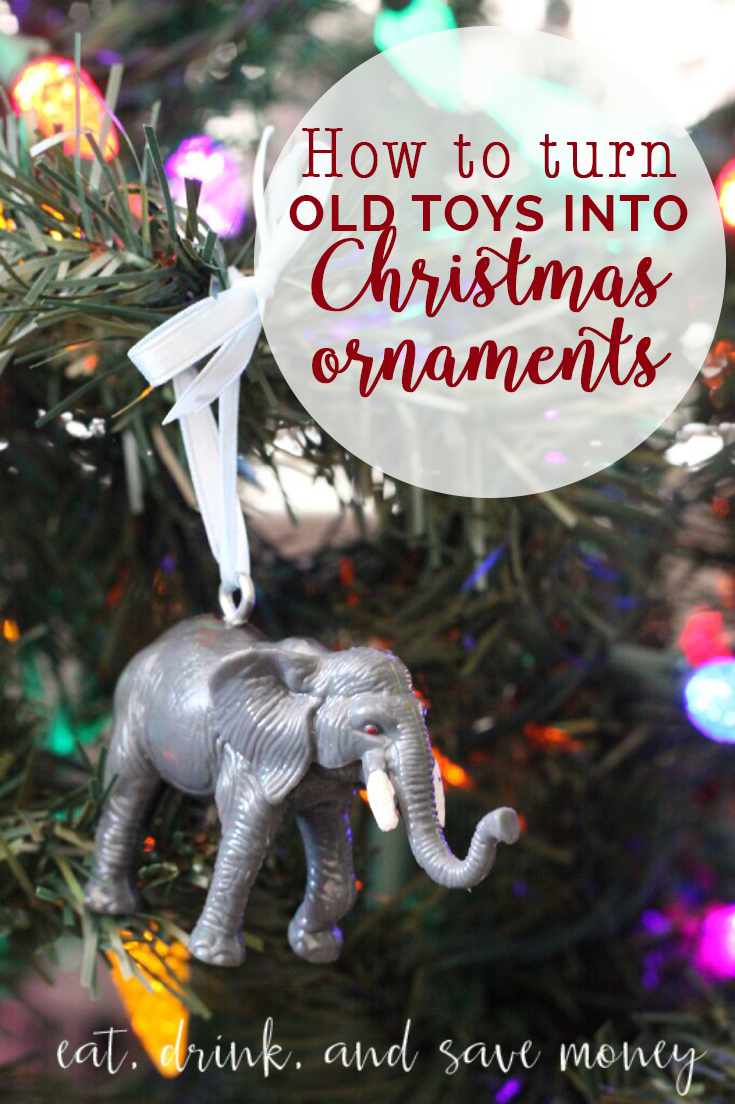 How to turn old toys into Christmas ornaments