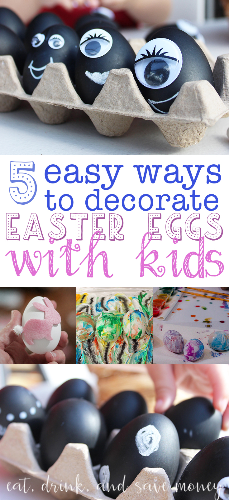 Looking for an alternative to dyeing Easter eggs with kids? Check out these 5 Easy ways to decorate Easter eggs with kids. www.eatdrinkandsavemoney.com