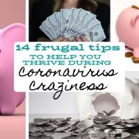 14 Frugal Tips to Help You Thrive During Coronavirus