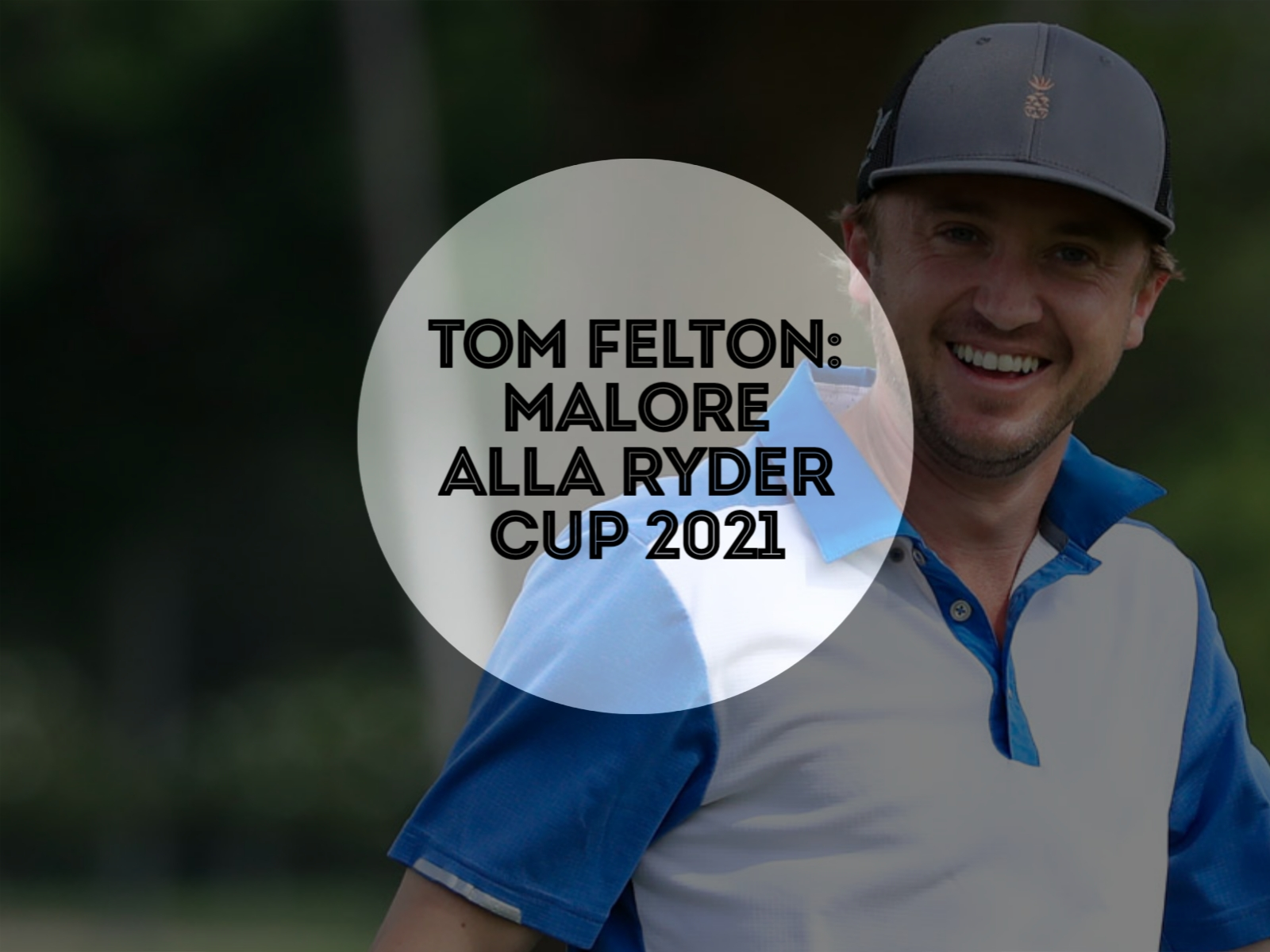 Tom Felton: malore alla ryder up 2021