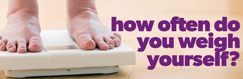 how-often-do-you-weigh-yourself