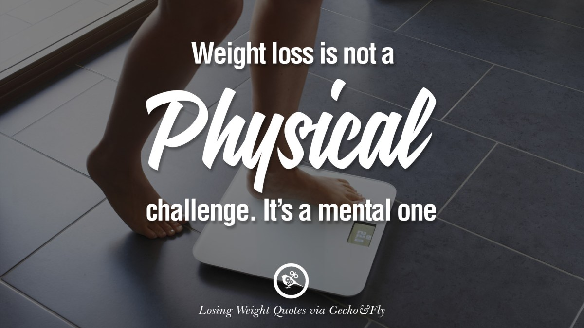 Losing Weight Quotes Mental Weight Loss  Eat Healthy To Lose Weight