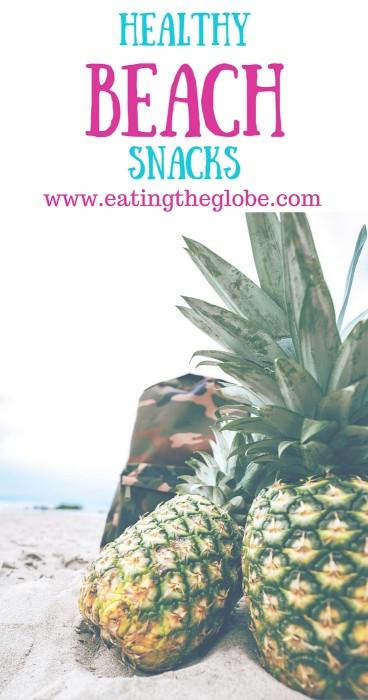 Healthy Beach Food: The Best Snacks For The Beach