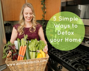 5 Simple Ways to Detox Your Home