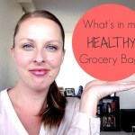 {VIDEO} What's in my HEALTHY Grocery Bag