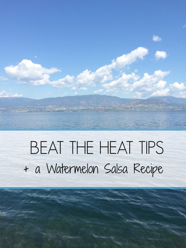 Beat the Heat Tips