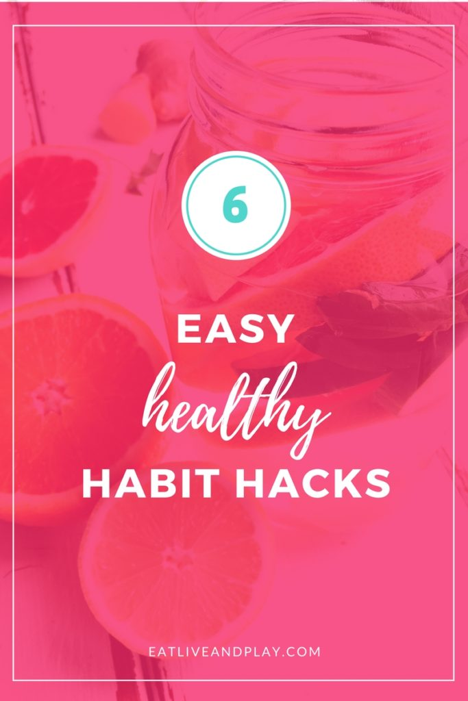 Being busy is no excuse! These 6 healthy habit hacks are easy to squeeze into your hectic life.