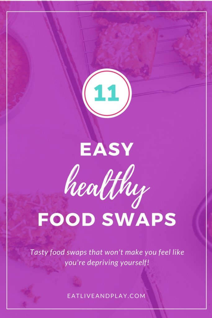 11 tasty healthy food swaps that won't make you feel like you're depriving yourself!