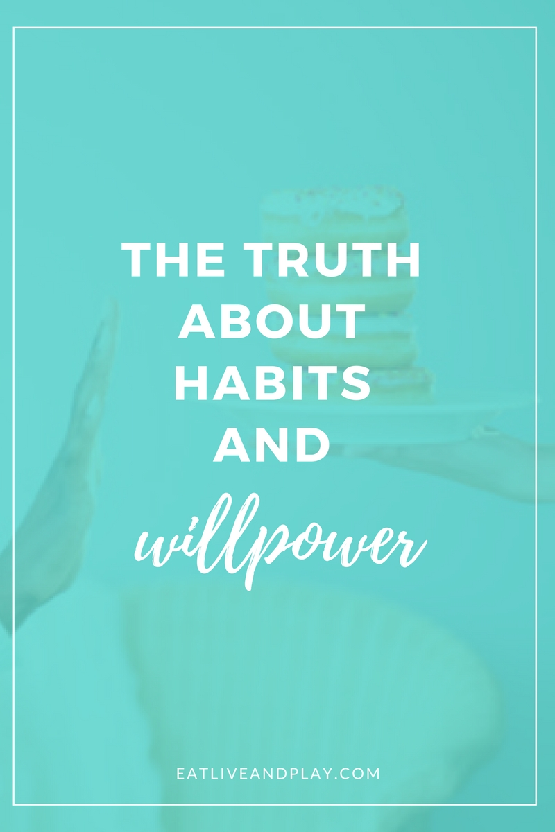 The Truth about Habits and Willpower
