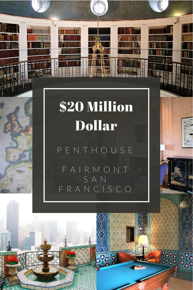 Fairmont San Francisco Penthouse Suite