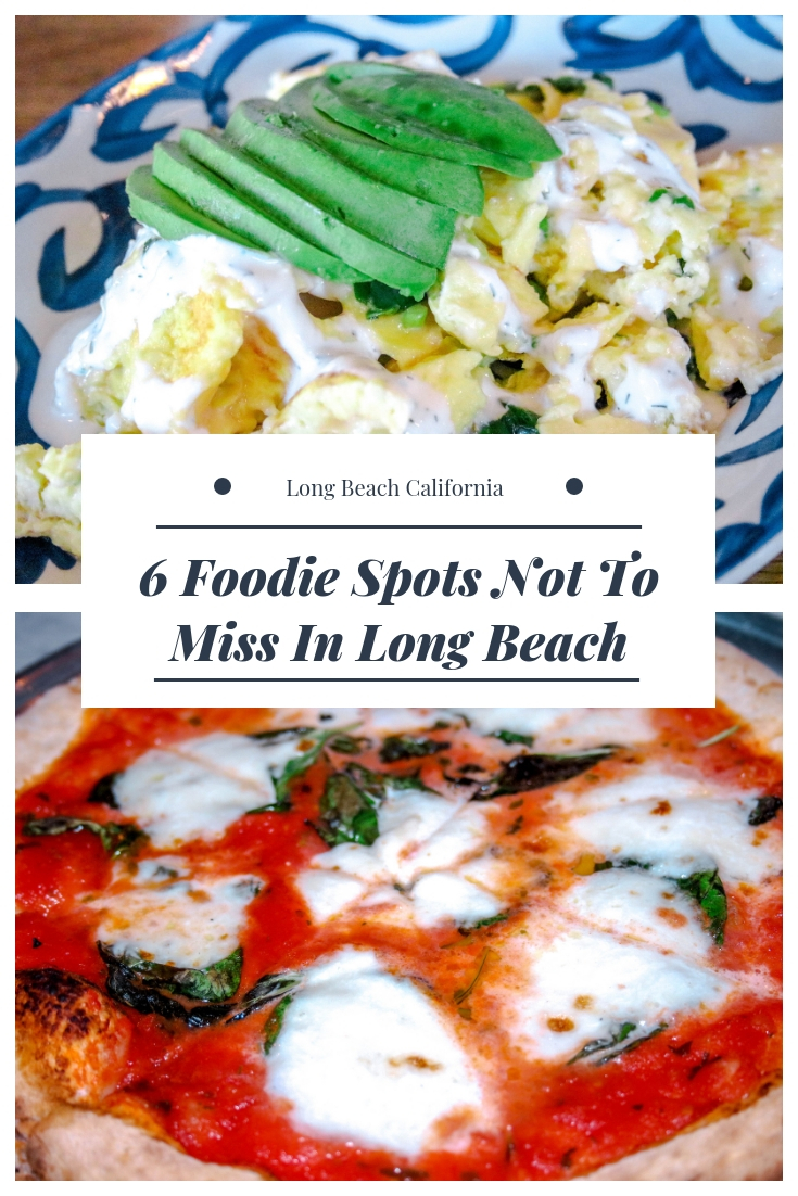 Foodie spots in Long Beach, California! These 6 places are a must visit.