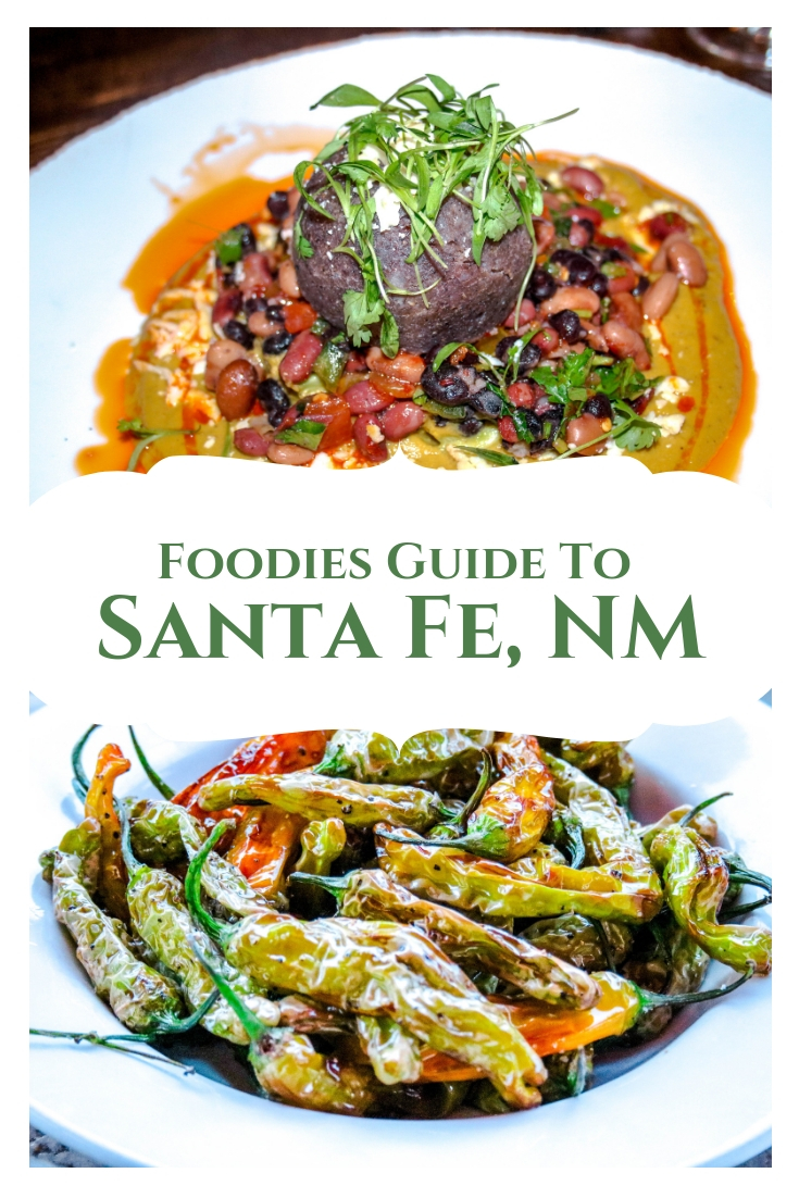 Foodies Guide to Santa Fe, New Mexico