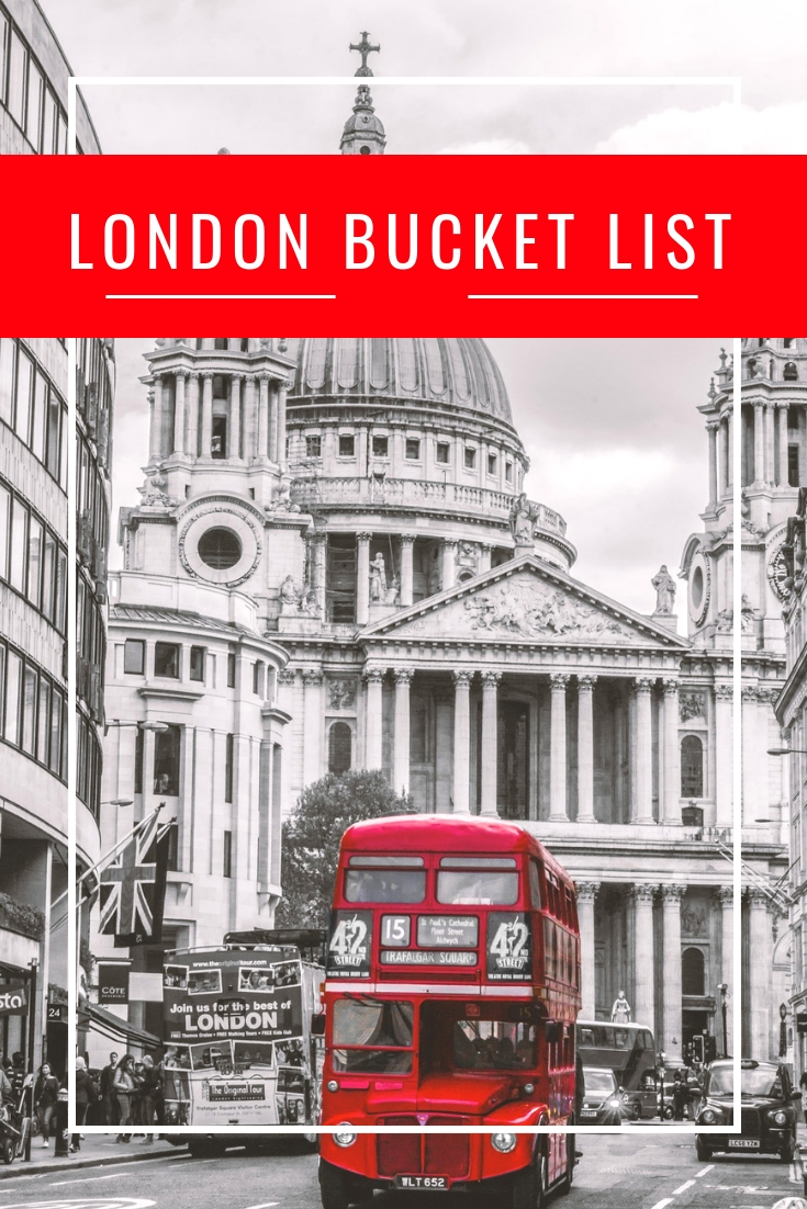 The Ultimate London Bucket List Guide!