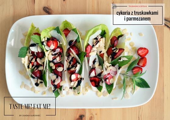 Cykoria z parmezanem, truskawkami, miętą i płatkami migdałów – pomysł na sałatkę lub przystawkę