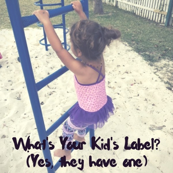 What's Your Kid's Label? (Yes, they have one)!