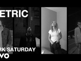 Клип Metric - Dark Saturday