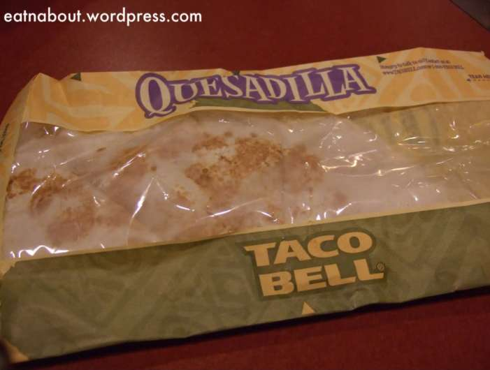 Taco Bell: Chicken Quesadilla.