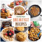 17 Healthy Vegan Breakfast Ideas Eatplant Based