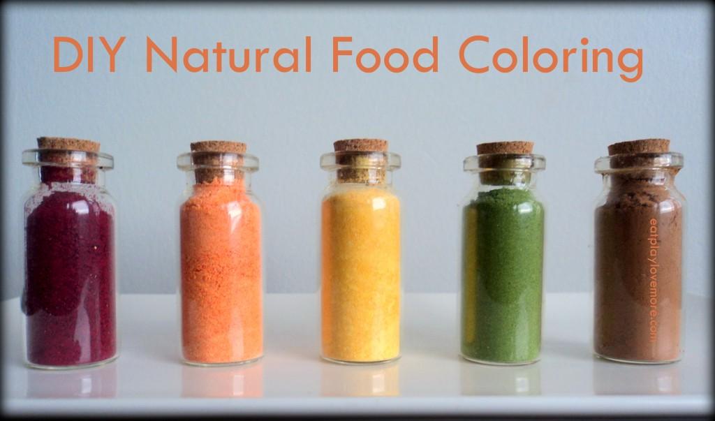 DIY Natural Food Coloring Eat Play Love More