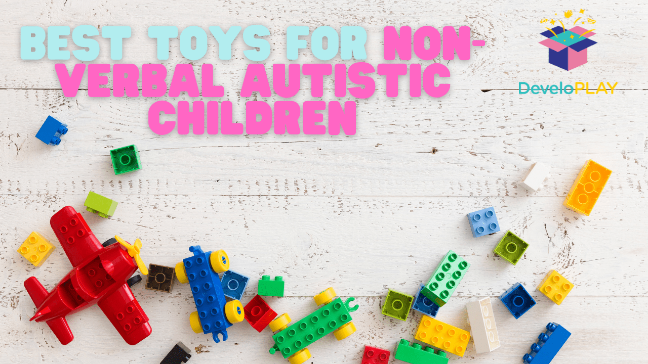 best-toys-for-children-with-non-verbal-autism