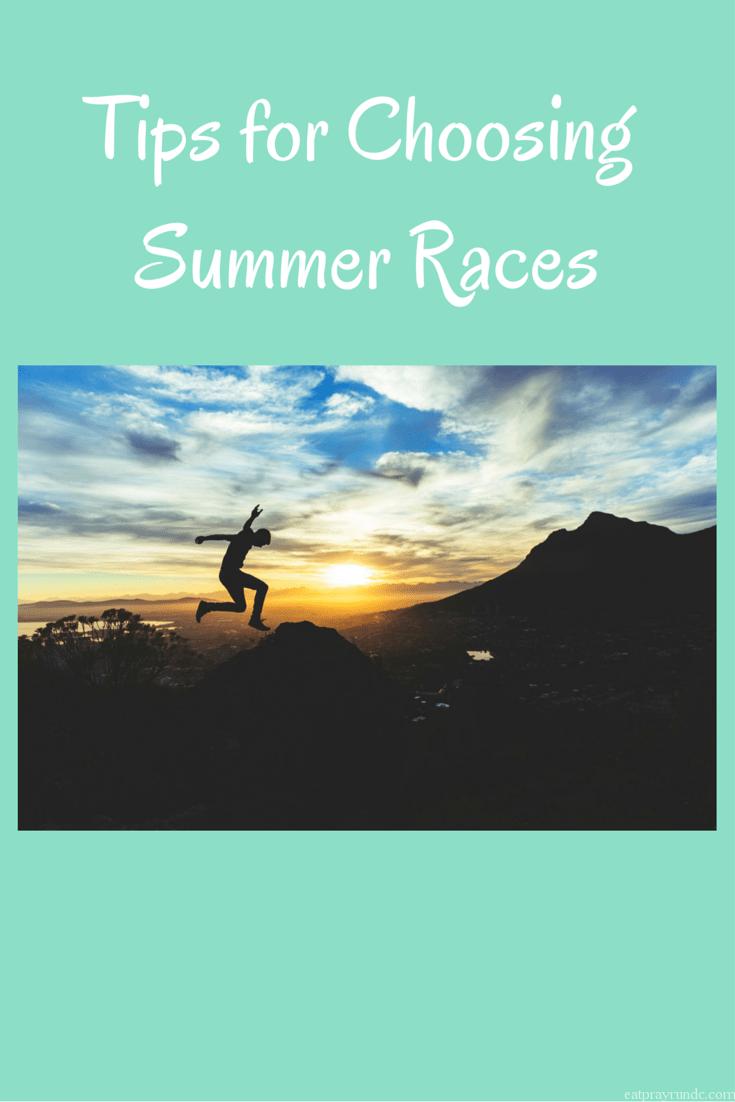 Tips For Choosing Summer Races  Eat Pray Run Dc