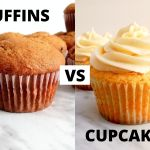 MUFFINS vs CUPCAKES